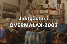 JAKTGÄSTER I ÖVERMALAX-2003 - Vimeo thumbnail